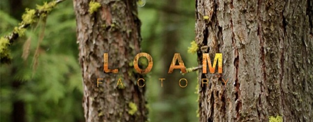 Loam Factory – Mike Hopkins